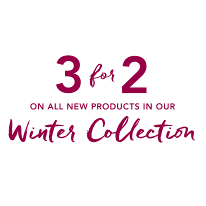 3 for 2 on all new products in our Winter Collection