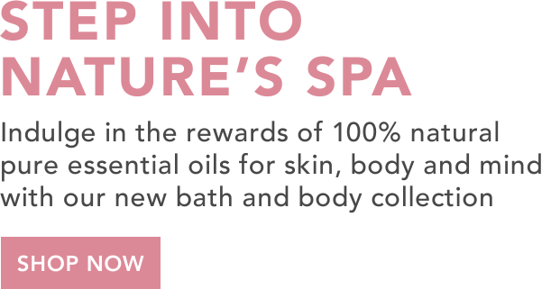 Step into Natures Spa bath and body products